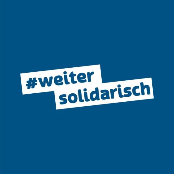 #WeiterSolidarisch – Start der Spendenkampagne